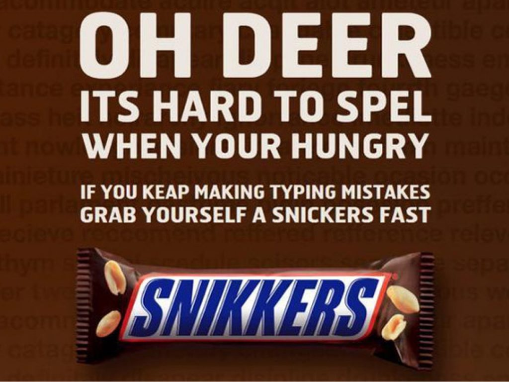 Have a Snickers. Better?